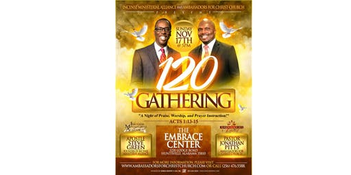 The 120 Gathering w/ Apostle Steve Green