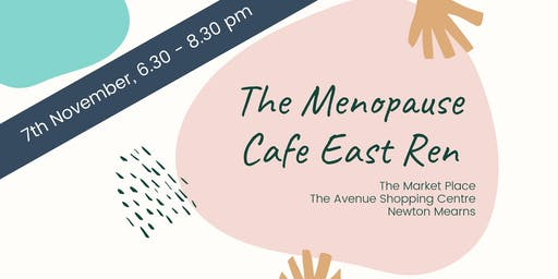 The Menopause Cafe East Ren