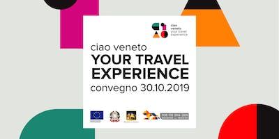 Ciao Veneto! Your Travel Experience 30.10.2019