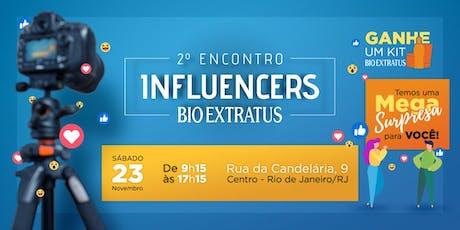 ENCONTRO DE INFLUENCERS BIO EXTRATUS - 2a edição tickets