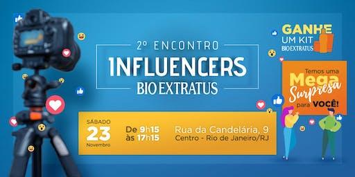 ENCONTRO DE INFLUENCERS BIO EXTRATUS - 2a edição