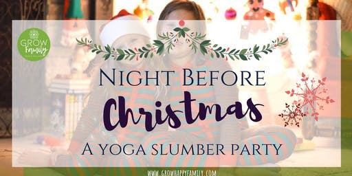 Night Before Christmas: A Yoga Slumber Party