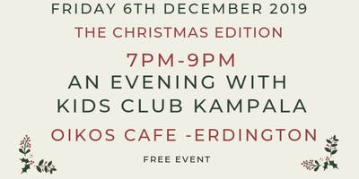 An Evening with Kids Club Kampala: The Christmas Edition