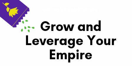 Learn how to grow and leverage your business
