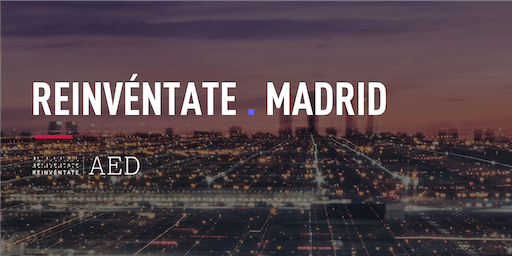 REINVÉNTATE MADRID