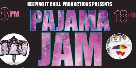 Pajama Jam Party DRAG SHOW presented by Keeping it Chill Productions tickets