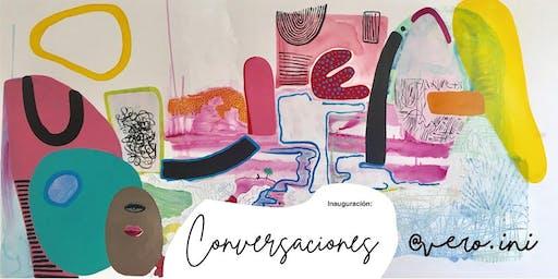 Conversaciones: Presentación de Cuadros de Vero Ini