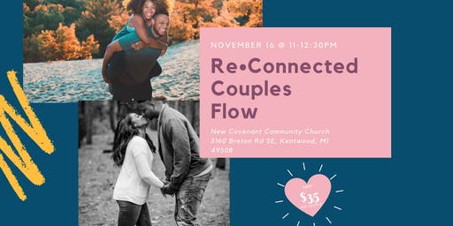 ReConnected Couples Flow