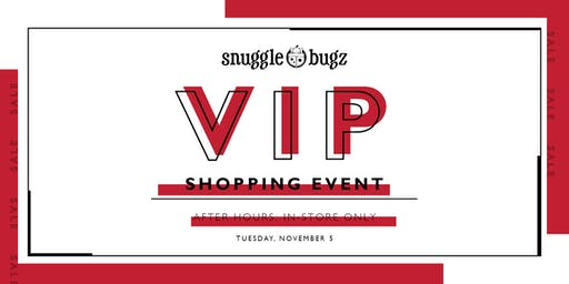 Snuggle Bugz Coquitlam VIP Shopping Event