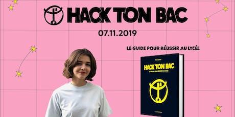 HACK TON BAC / lancement billets