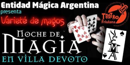 Varieté de magos - Noche de Magia en Villa  Devoto