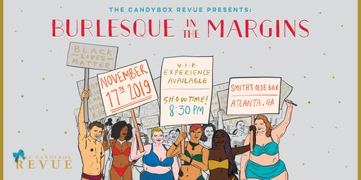 The Candybox Revue Presents: Burlesque in the Margins