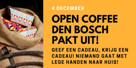 OPEN COFFEE DEN BOSCH | PAKJESOCHTEND! tickets