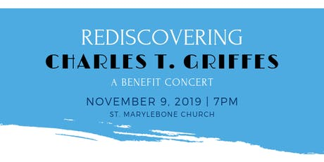 An Old Song Resung: Rediscovering Charles T. Griffes tickets