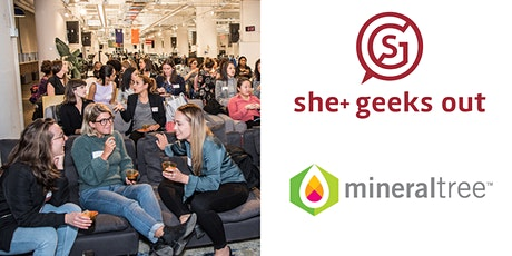 She+ Geeks Out in Boston March Happy Hour sponsored by MineralTree tickets