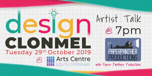 Artist Talk for Design Clonmel - Paper Panther