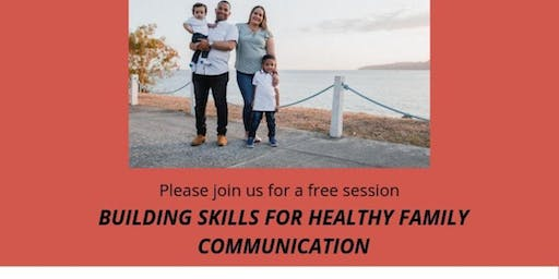 Building Skills for Healthy Family Communication
