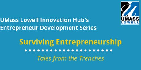 Surviving Entrepreneurship- Tales From the Trenches tickets