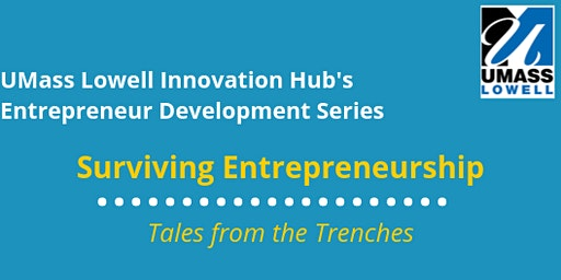 Surviving Entrepreneurship- Tales From the Trenches