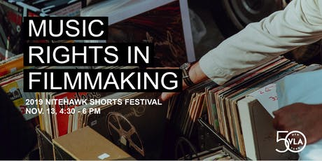 Music Rights in Filmmaking: 2019 Nitehawk Shorts Festival Special Event tickets