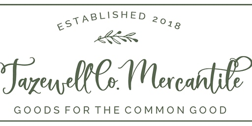 Tazewell Co. Mercantile Farm to Table Supper