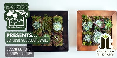 Vertical Succulent Wall at Earth Bread and Brewery