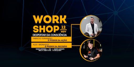 WORSHOP - Despertar da consciência - Campo Largo