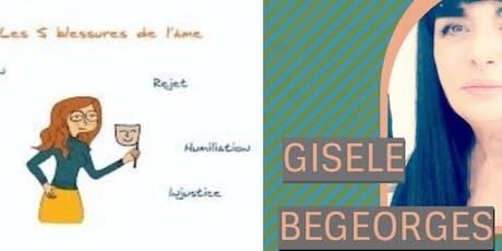 Conférence, LES 5 BLESSURES DE L'AME par Lise BOURBEAU avec Gisèle BEGEORGES tickets