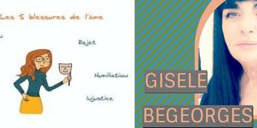 Conférence, LES 5 BLESSURES DE L'AME par Lise BOURBEAU avec Gisèle BEGEORGES