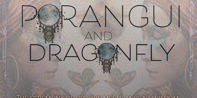 Porangui & Dragonfly Ecstatic Edge Sebastopol