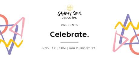 Sunday Soul Service // Celebrate tickets
