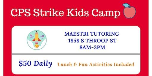 Friday: KIDS Camp (CPS Strike)