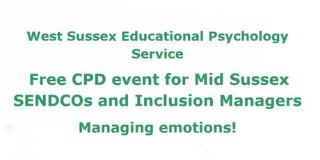 West Sussex EPS, Free CPD event for Mid Sussex SENDCos & Inclusion Managers tickets
