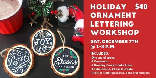 Holiday Ornament Lettering Workshop