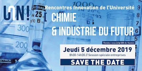 Rencontres Innovation de l'Université de Nantes - Chimie Industrie du futur billets