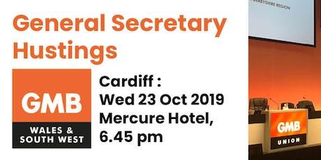 GMB General Secretary Hustings - CARDIFF tickets