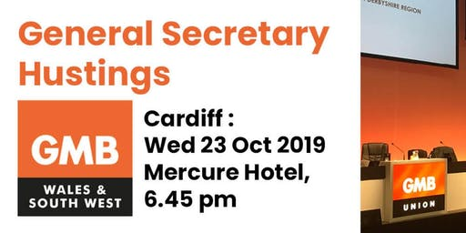 GMB General Secretary Hustings - CARDIFF