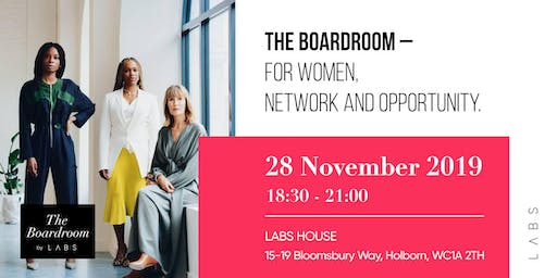 THE BOARDROOM  FOR WOMEN, NETWORK AND OPPORTUNITY