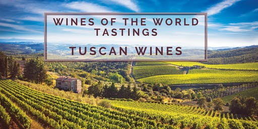 Wines of the World Tasting + Education: Tuscan Wine