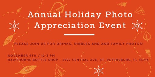 Annual Holiday Photo Appreciation Event