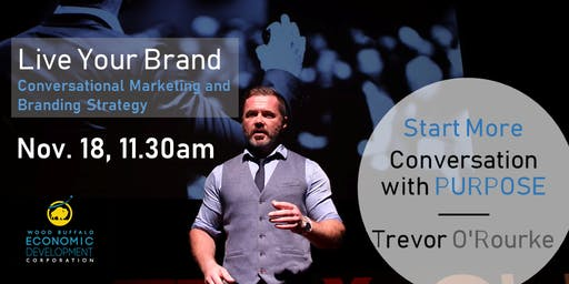 Live Your Brand: Conversational Marketing and Brand Strategy
