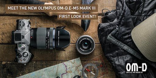 First Look Event: Olympus OM-D E-M5 Mark III