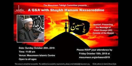 Q&A with Shaykh Hamam Nassereddine