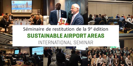 Restitution - 9e édition Sustainable Airport Areas International Seminar billets