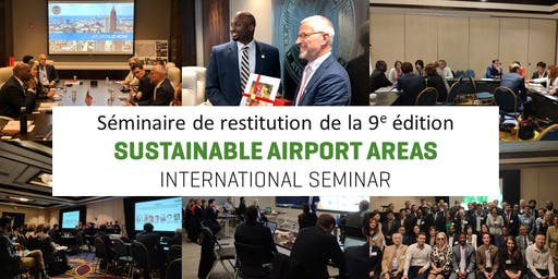 Restitution - 9e édition Sustainable Airport Areas International Seminar