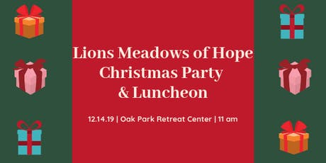 Lions Meadows of Hope Christmas Party & Luncheon tickets