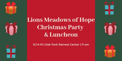 Lions Meadows of Hope Christmas Party & Luncheon