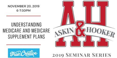 Free Seminar: Understanding Medicare and Medicare Supplement Plans tickets