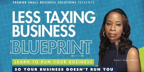 Less Taxing Business Blueprint tickets