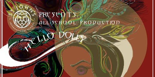 STJ All School Production of Hello Dolly Friday